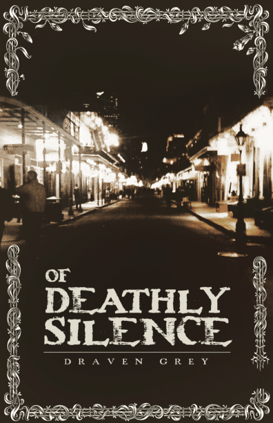 Of Deathly Silence Short Story by Draven Grey