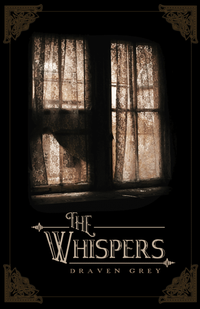 The Whispers by Draven Grey